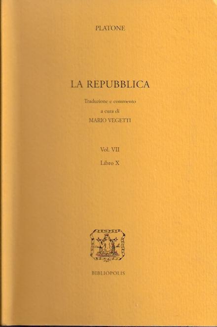 La Repubblica. Vol. VI Libri VII-IX