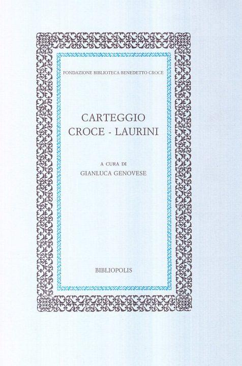 Carteggio Croce-Laurini