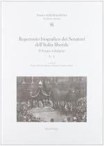 Repertorio biografico dei Senatori dell'Italia liberale. Il Senato subalpino