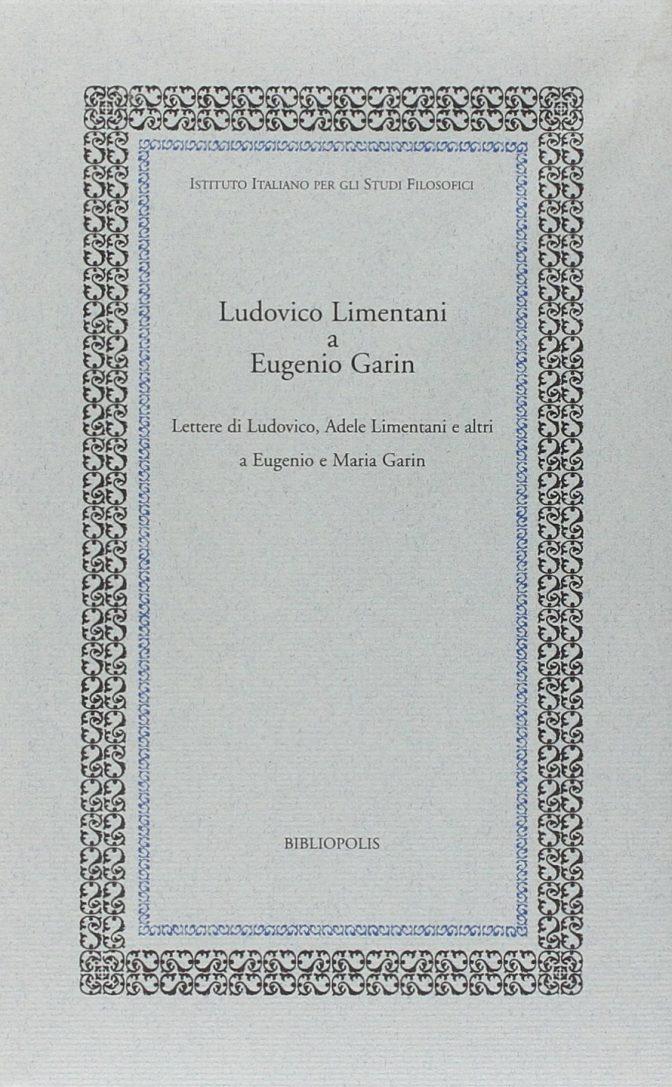 Ludovico Limentani a Eugenio Garin