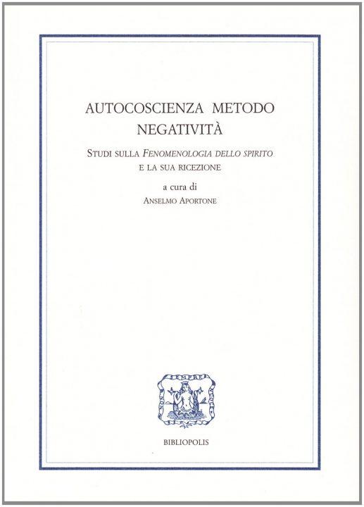 Autocoscienza, metodo, negatività