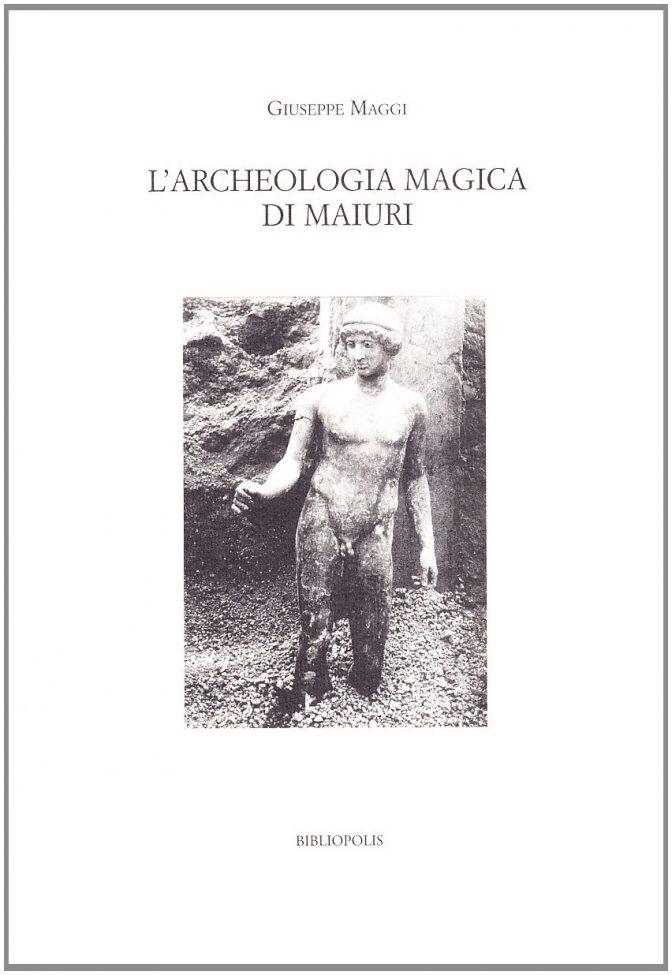 L'archeologia magica di Maiuri