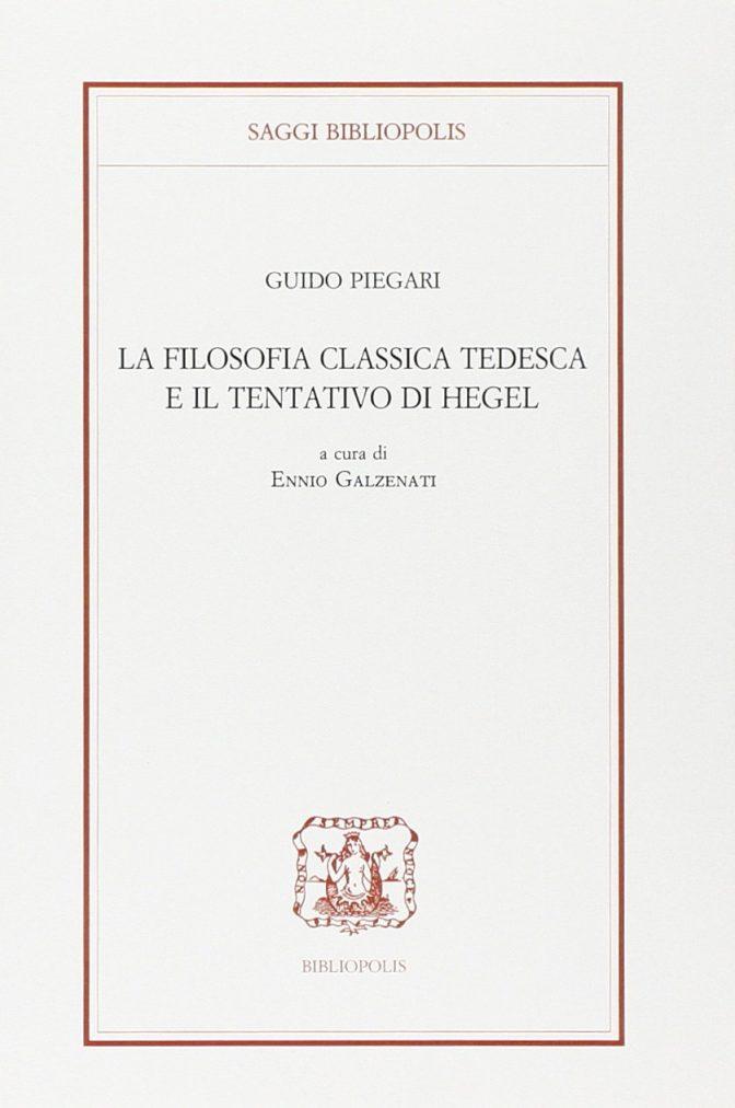 La filosofia classica tedesca e il tentativo di Hegel