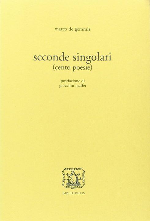 Seconde singolari (cento poesie)