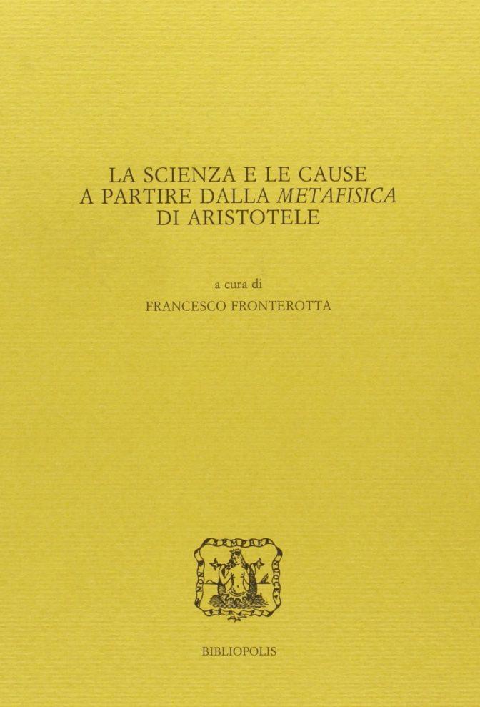La scienza e le cause a partire dalla Metafisica di Aristotele