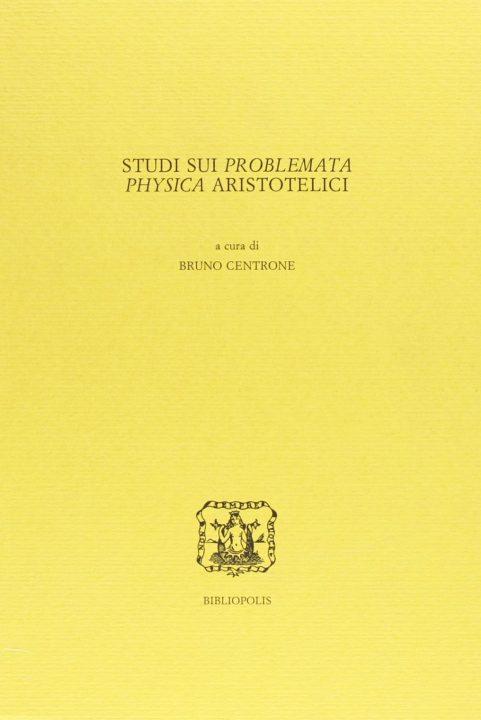 Studi sui Problemata physica aristotelici