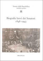 Biografie brevi dei Senatori 1848 – 1943
