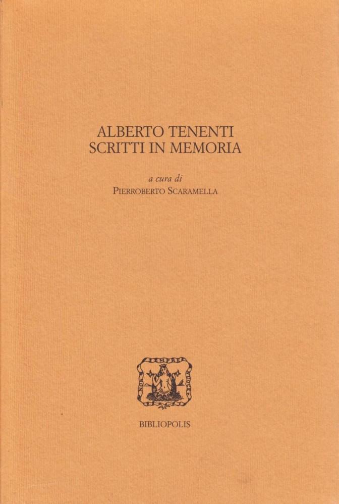 Alberto Tenenti. Scritti in memoria