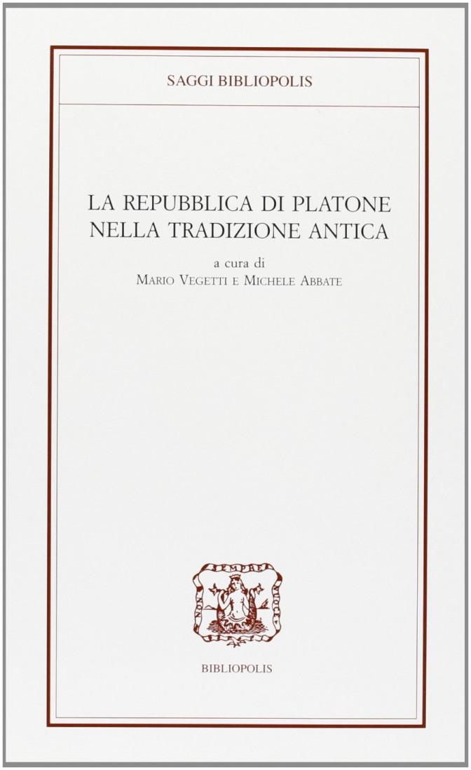 La repubblica di Platone nella tradizione antica
