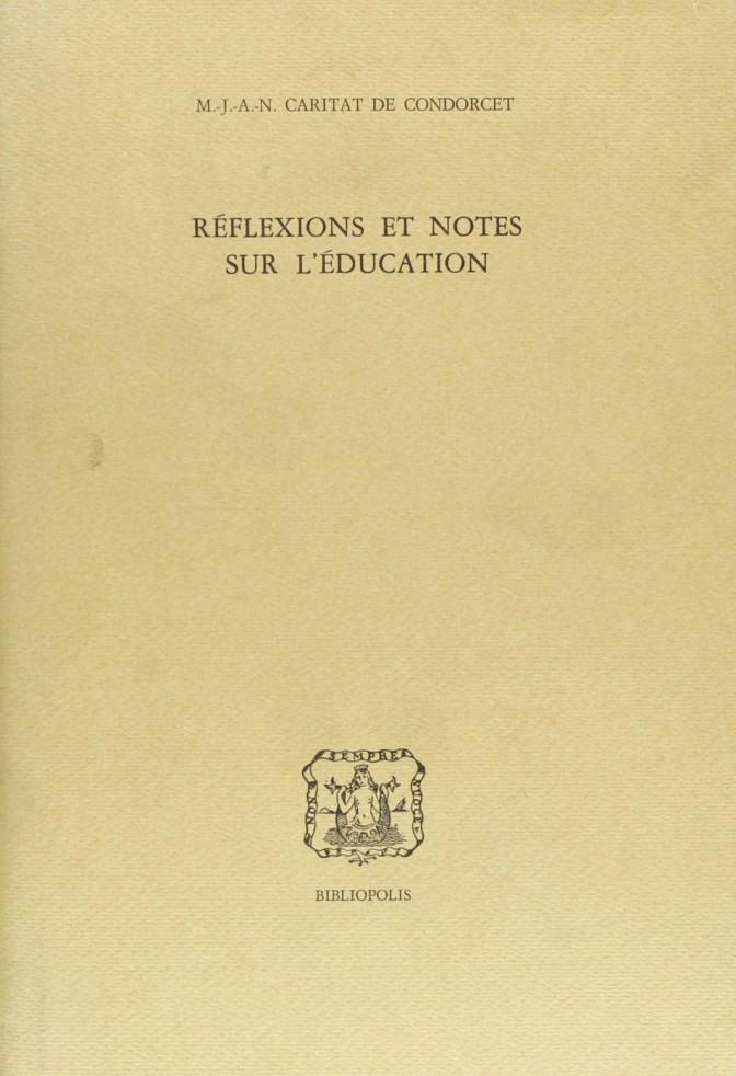 Réflexions et notes sur l'education
