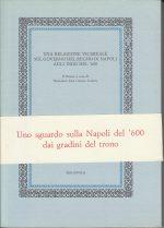 Relazione vicereale sul governo del Regno di Napoli agli inizi del '600