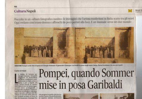Pompei, quando Sommer mise in posa Garibaldi (C. Avvisati, Il Mattino, 24/12/2019)