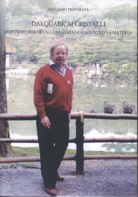 """Recensione del Prof. Franco Buccella alla seconda edizione del libro """"Dai Quark ai cristalli"""" (Bibliopolis, 2020)"""
